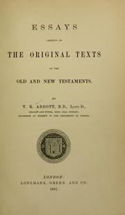 Cover of: Essays chiefly on the original texts of the Old and New Testaments