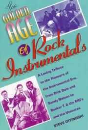 Cover of: The golden age of rock instrumentals