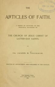 Cover of: The articles of faith | James Edward Talmage