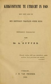 Cover of: Kerkvisitatie te Utrecht in 1868