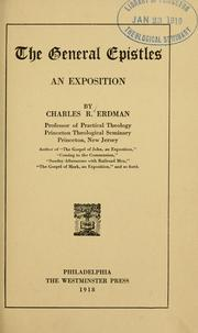 Cover of: The General epistles: an exposition