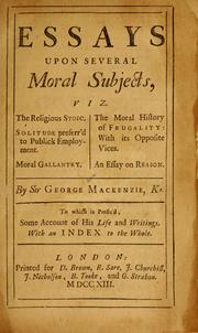 Cover of: Essays upon several moral subjects ... | Mackenzie, George Sir