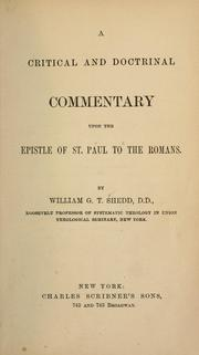 Cover of: A critical and doctrinal commentary upon the Epistle of St. Paul to the Romans ..