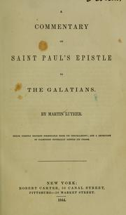 Cover of: A Commentary on Saint Paul's Epistle to the Galatians