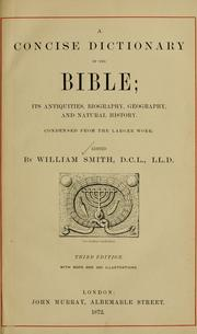 Cover of: A concise dictionary of the Bible: its antiquities, biography, geography and natural history : condensed from the larger work.