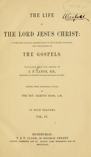 Cover of: The life of the Lord Jesus Christ | Johann Peter Lange