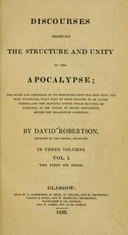 Cover of: Discourses showing the structure and unity of the Apocalypse