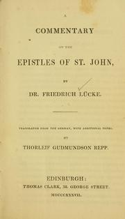 Cover of: A commentary on the Epistles of St. John
