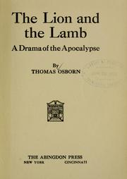 Cover of: lion and the Lamb | Thomas Osborn