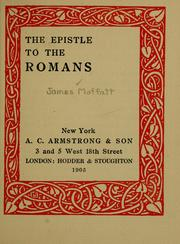 Cover of: Epistle to the Romans. | James Moffatt