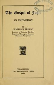 Cover of: The Gospel of John: an exposition