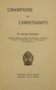 Cover of: Champions of Christianity | Silas Farmer