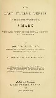 Cover of: last twelve verses of the gospel according to S. Mark | John William Burgon