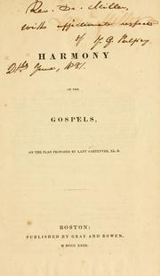 Cover of: Harmony of the Gospels | on the plan proposed by Lant Carpenter.