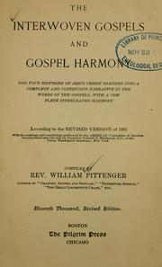 Cover of: The interwoven Gospels and Gospel harmony |