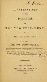 Cover of: Conversations on the parables of the New Testament, for the use of children ... From the 5th London ed