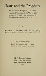 Jesus and the prophets by Charles Stedman Macfarland