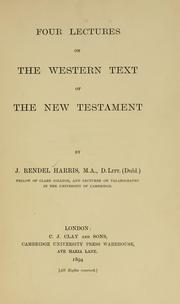 Cover of: Four lectures on the Western text of the New Testament