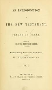 Cover of: An introduction to the New Testament | Bleek, Friedrich