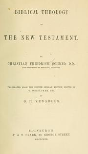 Cover of: Biblical theology of the New Testament | Christian Friedrich Schmid