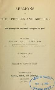 Cover of: Sermons on the Epistles and Gospels for the Sundays and holy days throughout the year | Isaac Williams