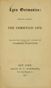 Cover of: Lyra Germanica, second series: the Christian life