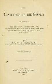 Cover of: The centurions of the Gospel | Scott, W. A.
