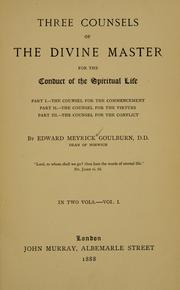 Cover of: Three counsels of the divine Master for the conduct of the spiritual life