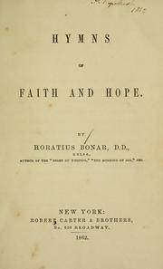 Cover of: Hymns of faith and hope | Horatius Bonar