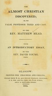 Cover of: The almost christian discovered | Mead, Matthew