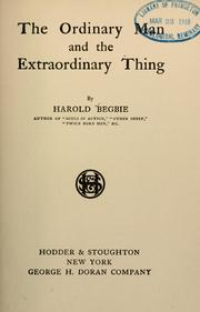 Cover of: The ordinary man and the extraordinary thing