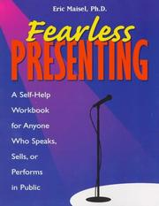 Cover of: Fearless presenting: a self-help workbook for anyone who speaks, sells, or performs in public