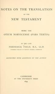 Cover of: Notes on the translation of the New Testament. | Frederick Field