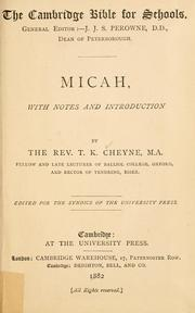 Cover of: Micah, with notes and introduction. | T. K. Cheyne