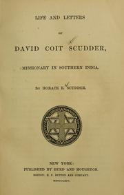 Cover of: Life and letters of David Coit Scudder, missionary in Southern India