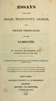 Cover of: Essays upon the origin, perpetuity, change, and proper observance of the sabbath