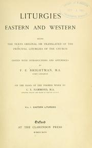 Cover of: Liturgies, eastern and western | C. E. Hammond
