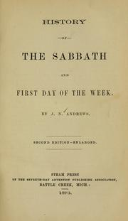 Cover of: History of the Sabbath and first day of the week by Andrews, John Nevins