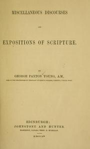 Cover of: Miscellaneous discourses and expositions of Scripture