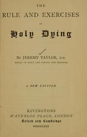 Cover of: Rule and exercises of holy dying