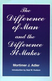 Cover of: The difference of man and the difference it makes