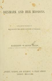 Cover of: Denmark and her missions | Harriet Warner Ellis