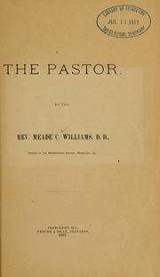 Cover of: The pastor | Meade C. Williams