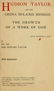Cover of: Hudson Taylor and the China Inland Mission: the growth of a work of God