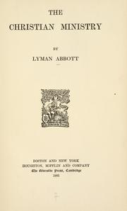 Cover of: Christian ministry | Lyman Abbott