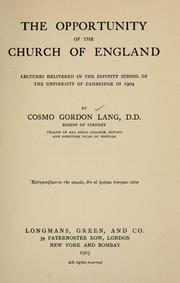 Cover of: The opportunity of the Church of England