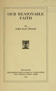 Cover of: Our reasonable faith | Park Hays Miller