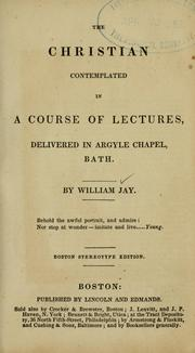 Cover of: The Christian contemplated in a course of lectures