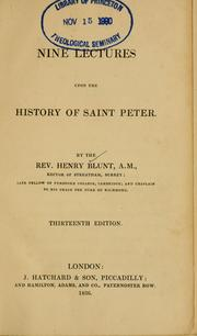 Cover of: Nine lectures upon the history of Saint Peter | Henry Blunt