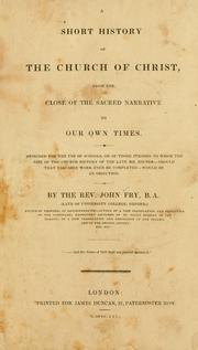 Cover of: short history of the church of Christ | John Fry